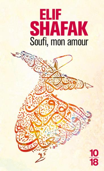 Soufi mon amour d'Elif Shafak