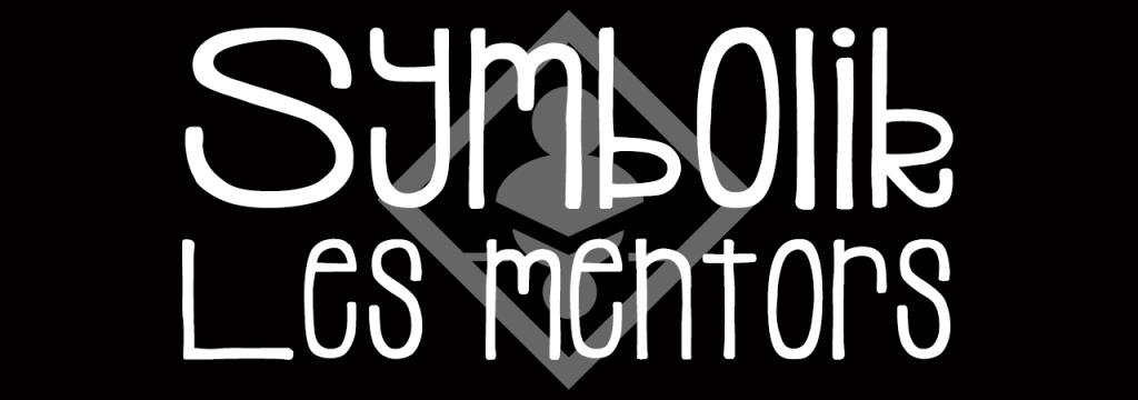 Symbolik – Les mentors // www.sweetberry.fr