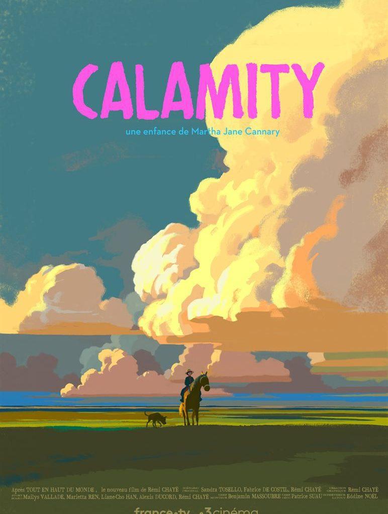 Calamity, une enfance de Martha Jane Cannary de Rémi Chayé